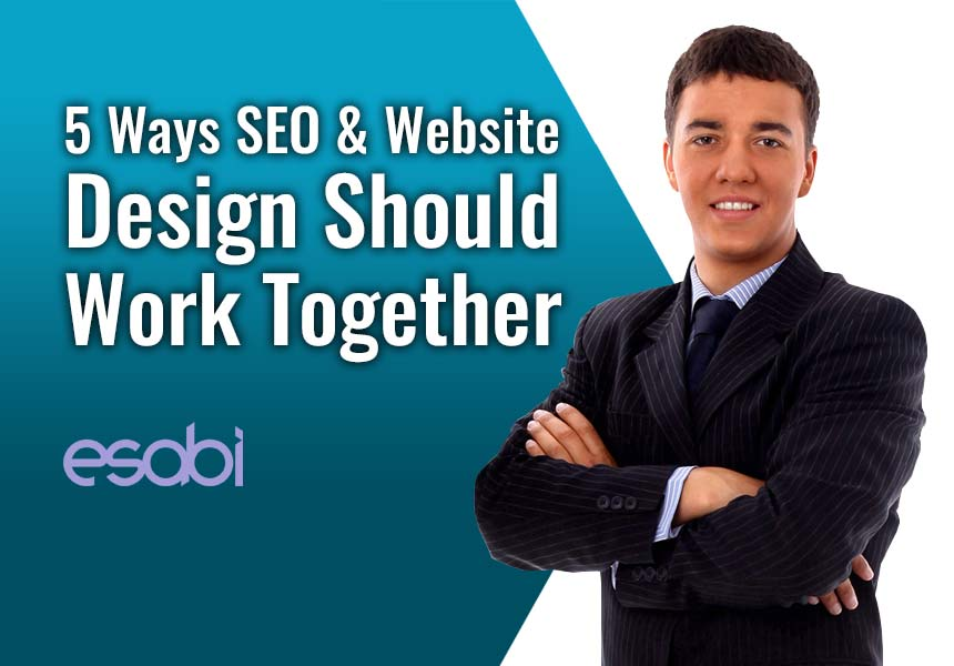 5 Ways SEO & Website Design Should Work Together